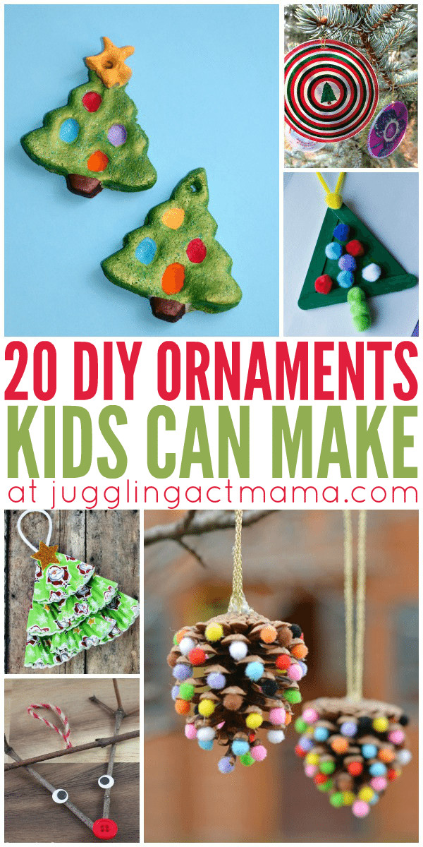 Best ideas about DIY Kids Ornaments . Save or Pin 20 DIY Ornaments Kids Can Make Juggling Act Mama Now.