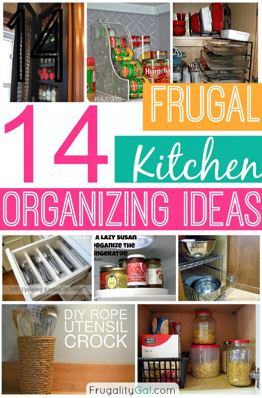 Best ideas about DIY Kitchen Organizing Ideas . Save or Pin 14 Frugal Kitchen Organizing Ideas Now.