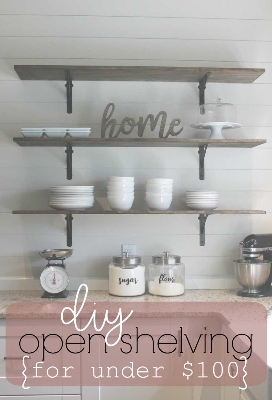 Best ideas about DIY Kitchen Shelves . Save or Pin DIY Kitchen Shelves for Under $100 [How To] Life Storage Now.