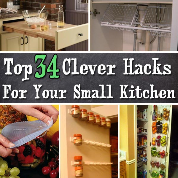 Best ideas about DIY Kitchen Storage Hacks . Save or Pin Top 34 Clever Hacks and Products for Your Small Kitchen Now.