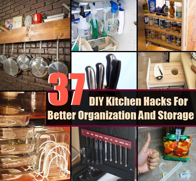 Best ideas about DIY Kitchen Storage Hacks . Save or Pin 37 Exclusive DIY Kitchen Hacks For Better Organization And Now.