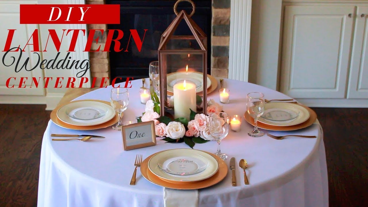 Best ideas about DIY Lantern Wedding Centerpieces . Save or Pin DIY Lantern Wedding Centerpieces Now.