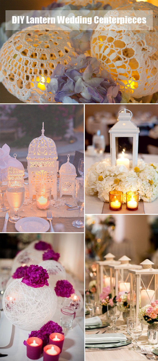 Best ideas about DIY Lantern Wedding Centerpieces . Save or Pin 40 DIY Wedding Centerpieces Ideas for Your Reception Now.