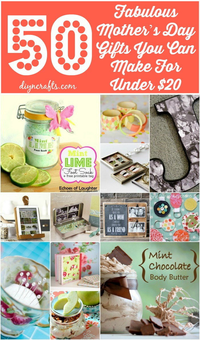 Best ideas about DIY Mother Day Gifts . Save or Pin 50 Fabulous Mother's Day Gifts You Can Make For Under $20 Now.