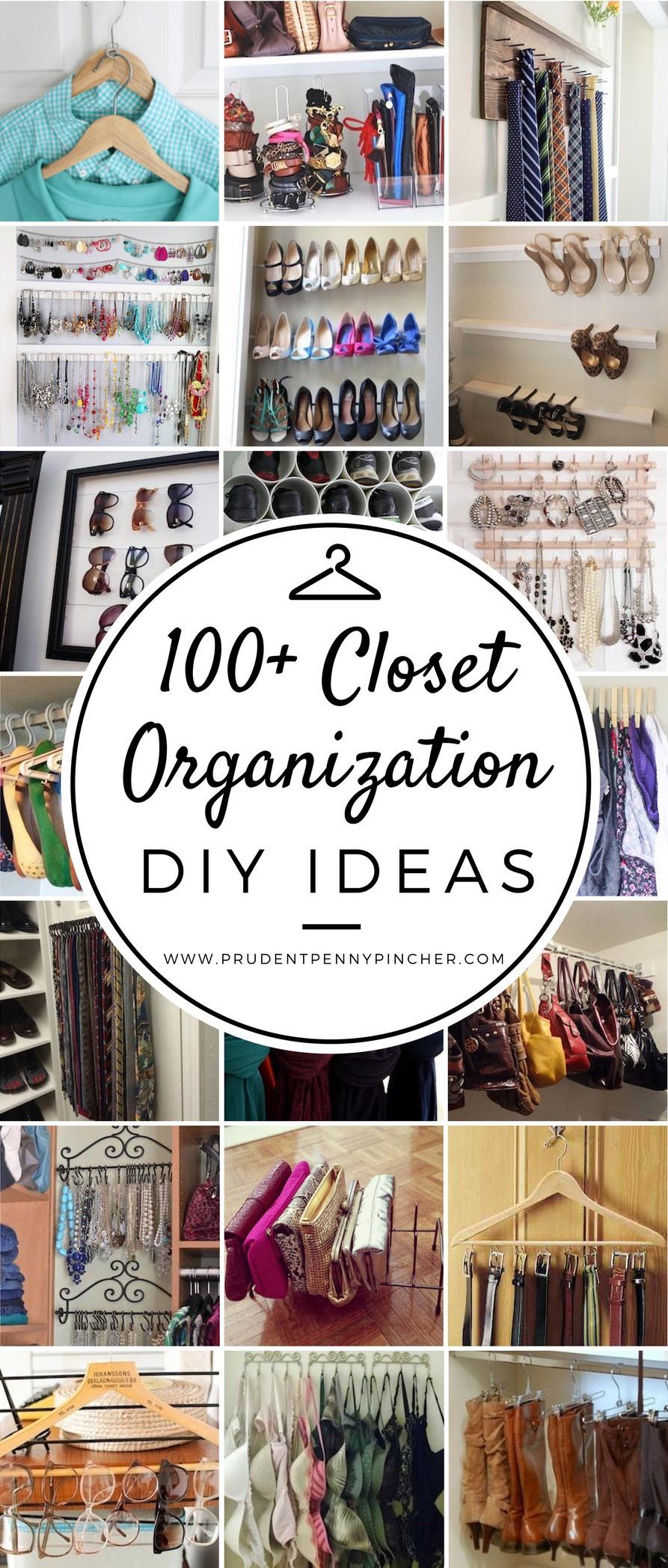 Best ideas about DIY Organize Closet . Save or Pin 100 Best DIY Closet Organization Ideas Prudent Penny Pincher Now.