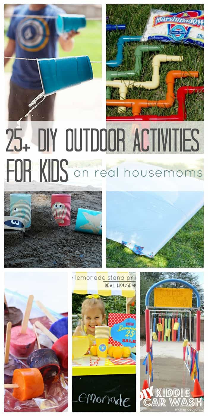 Best ideas about DIY Outdoor Games For Kids . Save or Pin 25 DIY Outdoor Activities for Kids ⋆ Real Housemoms Now.