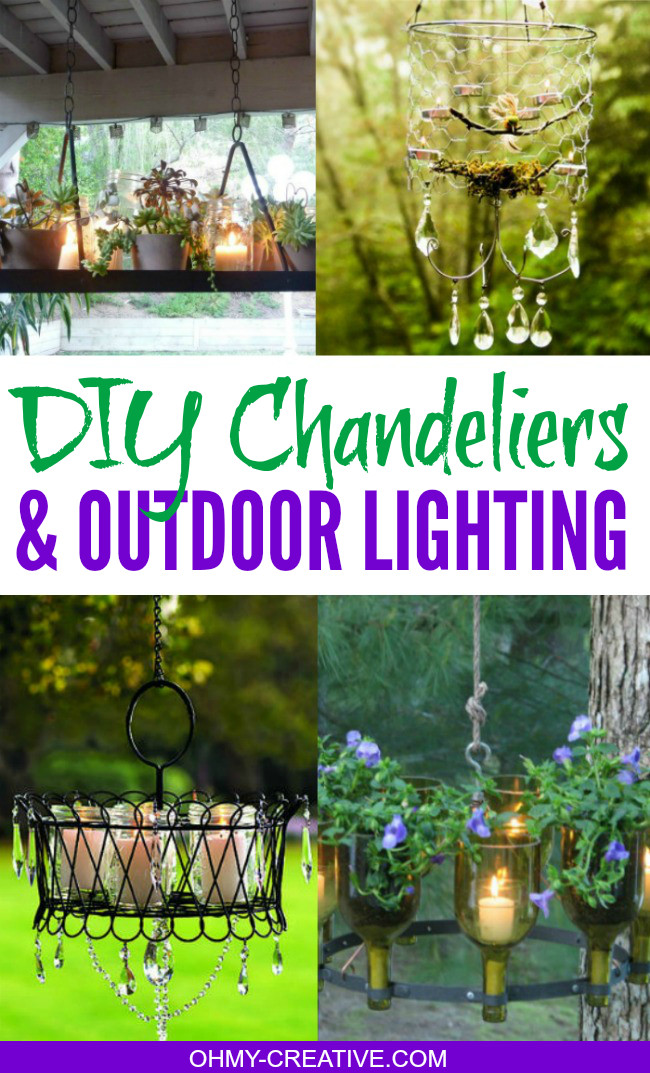 Best ideas about DIY Outdoor Lighting Ideas . Save or Pin DIY Chandeliers and Outdoor Lighting Oh My Creative Now.