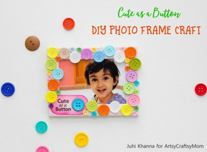 Best ideas about DIY Picture Frame For Kids . Save or Pin Cute as a Button DIY Frame Now.