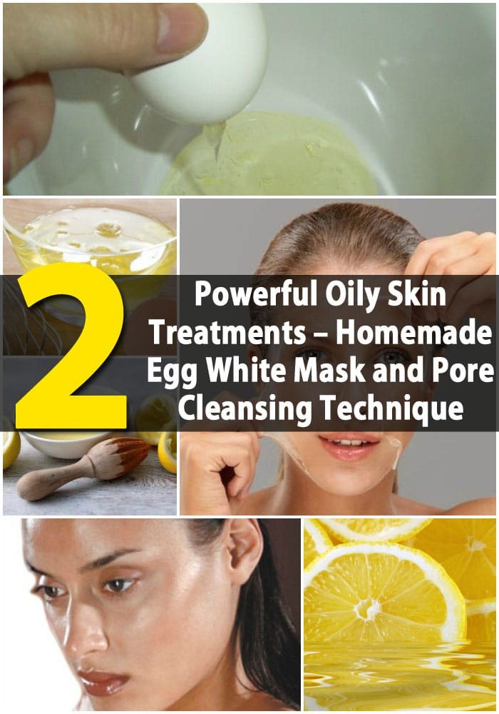 Best ideas about DIY Pore Mask . Save or Pin The 2 Most Powerful Oily Skin Treatments Homemade Egg Now.