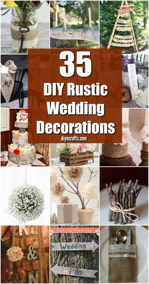 Best ideas about DIY Rustic Wedding Decorations . Save or Pin 35 Breathtaking DIY Rustic Wedding Decorations For The Now.