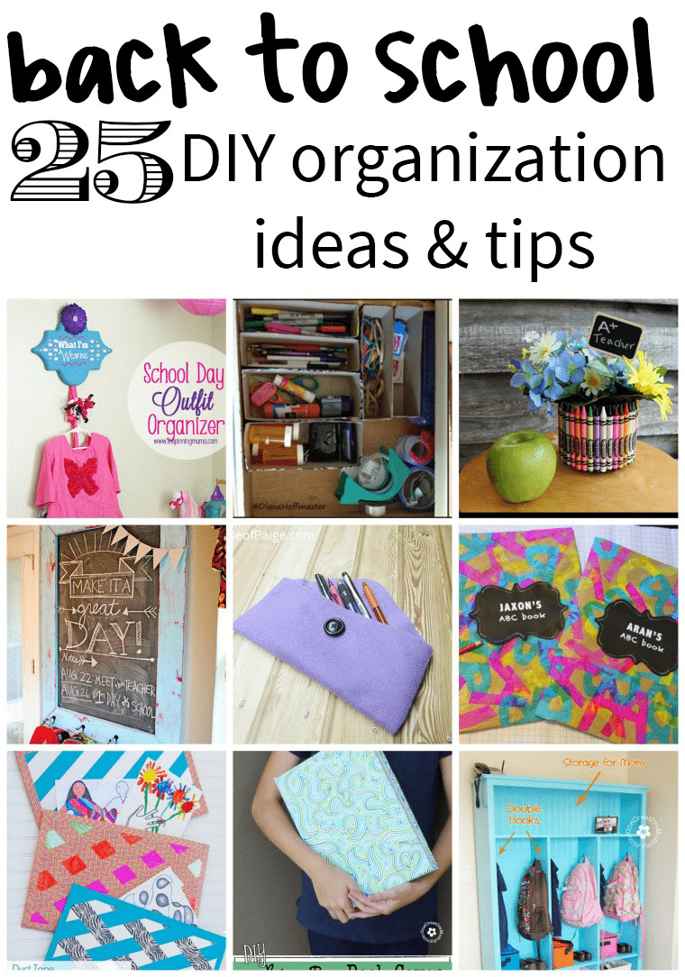 Best ideas about DIY School Organization . Save or Pin 25 Back to School DIY Organization Ideas Juggling Act Mama Now.