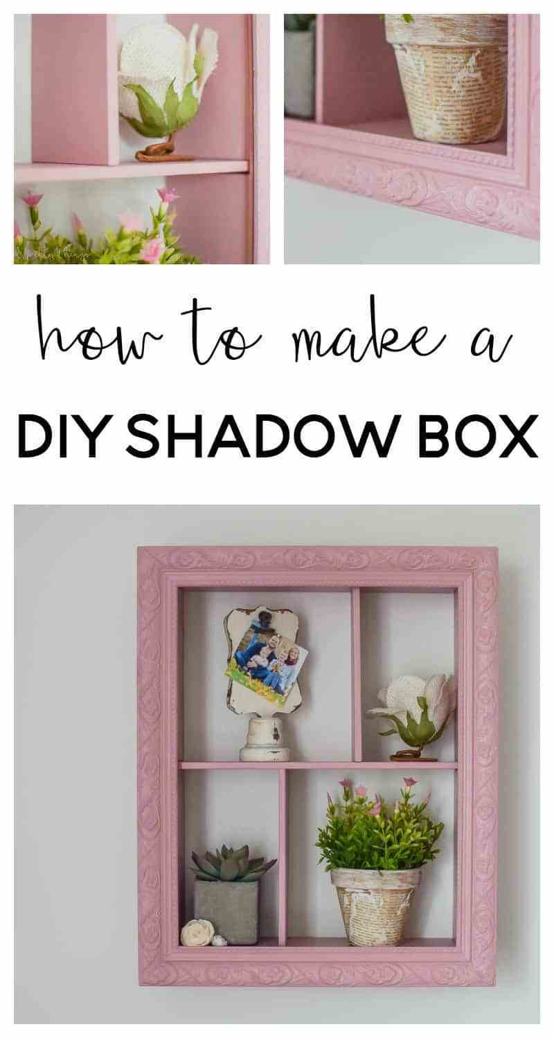 Best ideas about DIY Shadow Box Frame . Save or Pin How to Make a DIY Shadow Box Now.