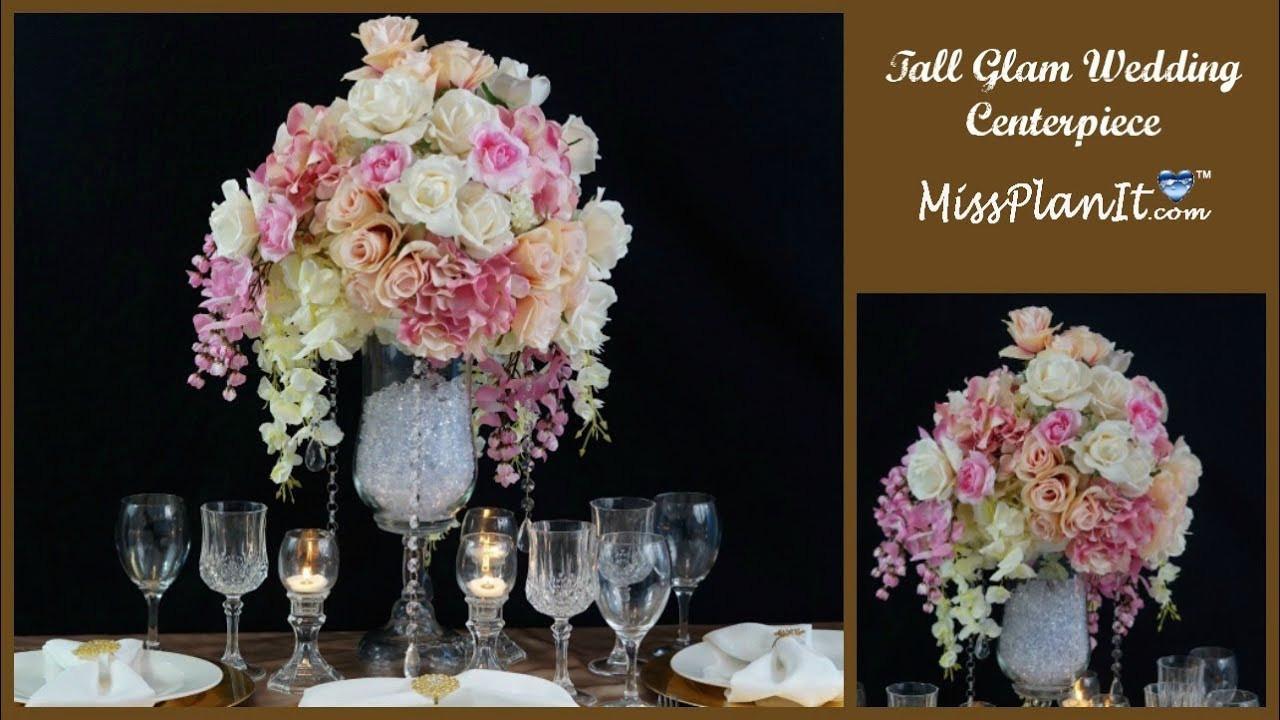 Best ideas about DIY Tall Wedding Centerpiece . Save or Pin DIY Tall Glam Wedding Centerpiece DIY Glamorous Wedding Now.
