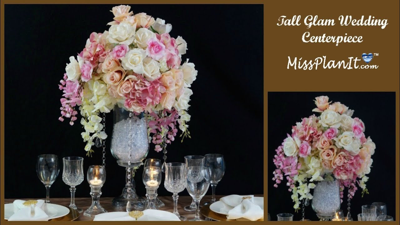 Best ideas about DIY Tall Wedding Centerpieces . Save or Pin DIY Tall Glam Wedding Centerpiece DIY Glamorous Wedding Now.
