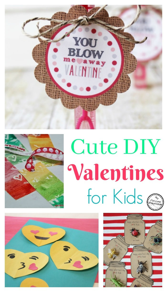 Best ideas about DIY Valentines For Kids . Save or Pin Cute DIY Valentines for Kids Planning Playtime Now.