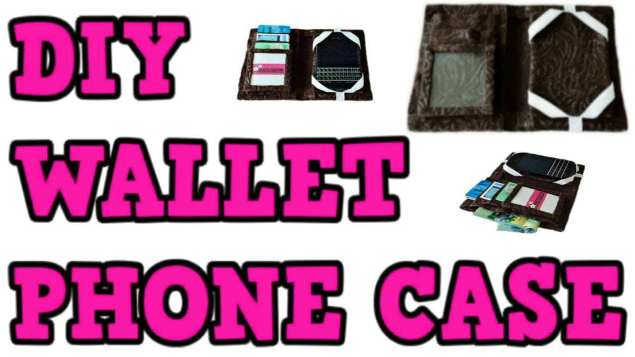 Best ideas about DIY Wallet Phone Case . Save or Pin DIY WALLET PHONE CASE Cheap & Easy ANY PHONE Material Now.