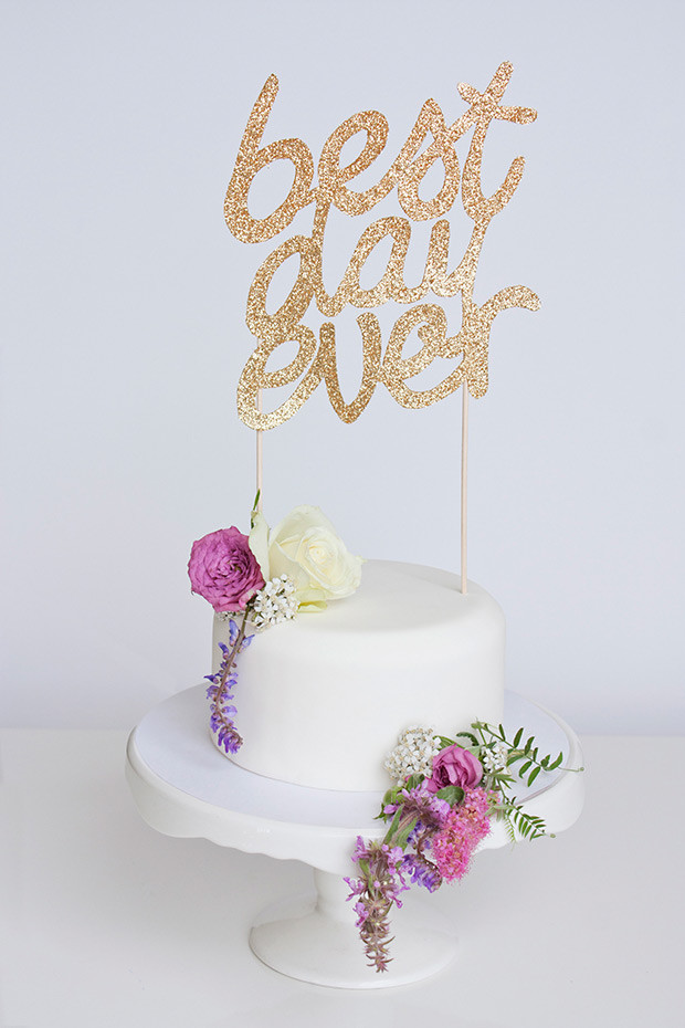 Best ideas about DIY Wedding Cake Topper . Save or Pin Sparkly DIY Best Day Ever Wedding Cake Topper Now.