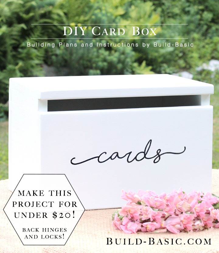 Best ideas about DIY Wedding Card Box Instructions . Save or Pin Build a DIY Card Box ‹ Build Basic Now.