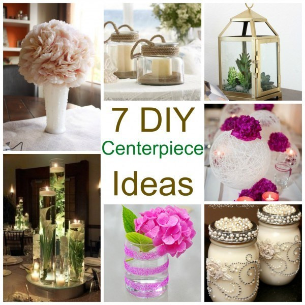 Best ideas about DIY Wedding Centerpiece Ideas . Save or Pin 7 DIY Centerpiece Ideas – DIY Weddings Now.