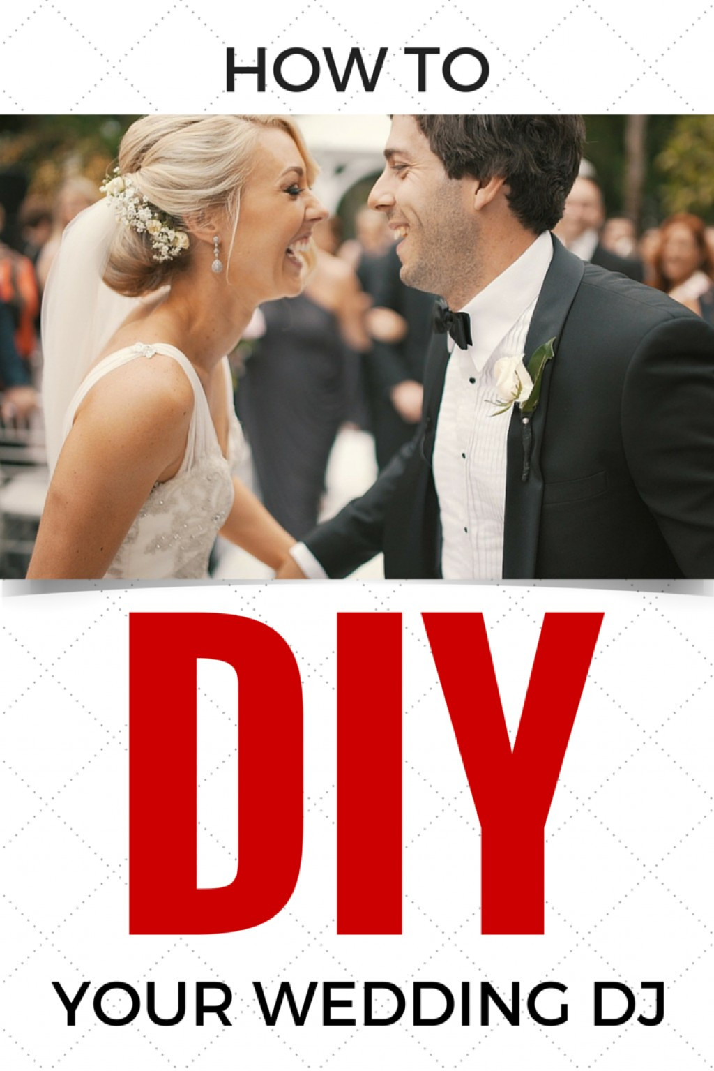 Best ideas about DIY Wedding Dj . Save or Pin How to DIY Your Wedding DJ Now.