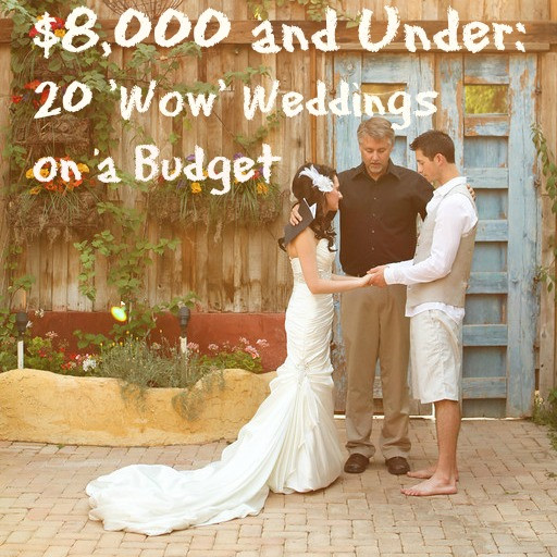 Best ideas about DIY Wedding Ideas For A Tight Budget . Save or Pin 20 Dazzling Real Weddings for $8 000 and Under Now.
