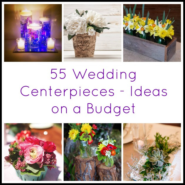 Best ideas about DIY Wedding Ideas On A Budget . Save or Pin 55 Wedding Centerpieces Ideas on a Bud Now.