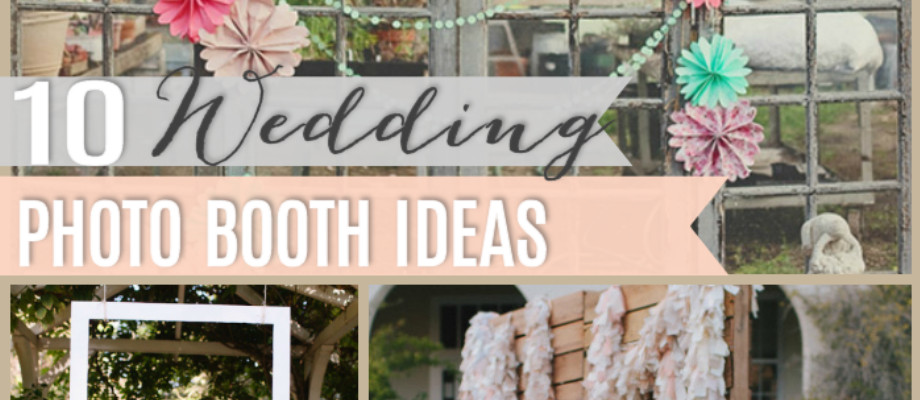 Best ideas about DIY Wedding Photobooth . Save or Pin 10 DIY Wedding Booths The Girl Creative Now.