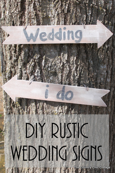 Best ideas about DIY Wedding Signs . Save or Pin DIY Rustic Wedding Signs The Country Chic Cottage Now.