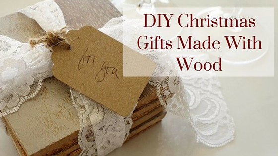 Best ideas about DIY Wood Christmas Gifts . Save or Pin DIY Christmas Gifts Made With Wood Now.