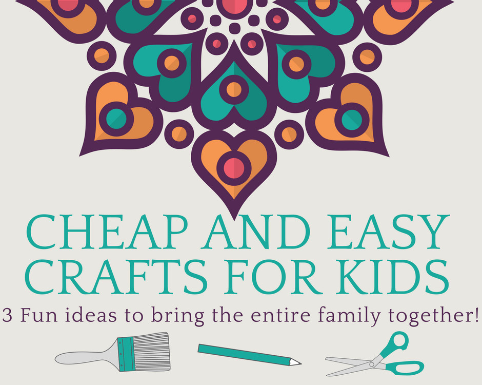 Best ideas about Easy Cheap Crafts For Kids . Save or Pin 3 Cheap and Easy Crafts for Kids Now.