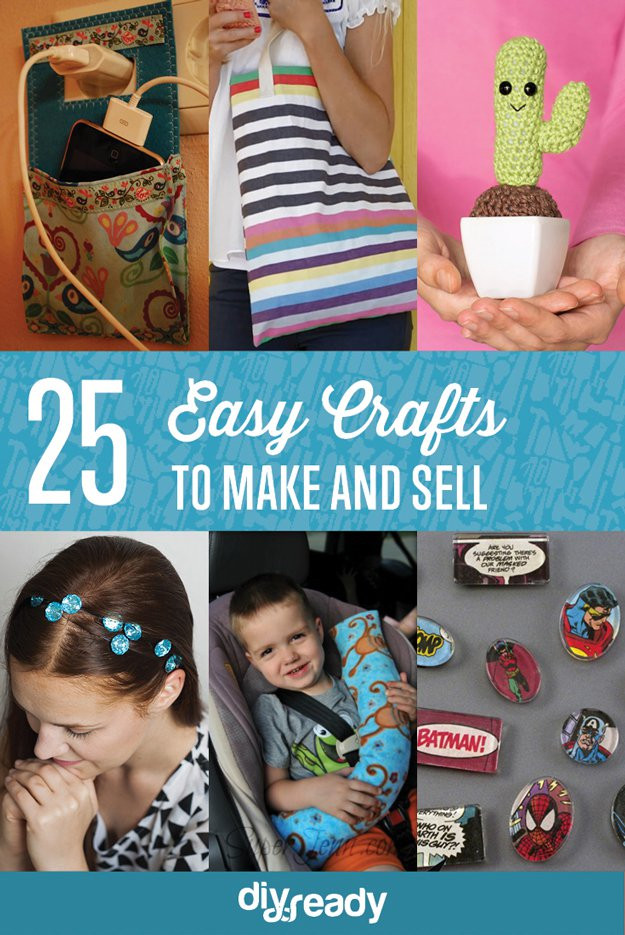 Best ideas about Easy Crafts For Kids To Sell . Save or Pin 25 Easy Crafts to Make and Sell DIYReady Now.