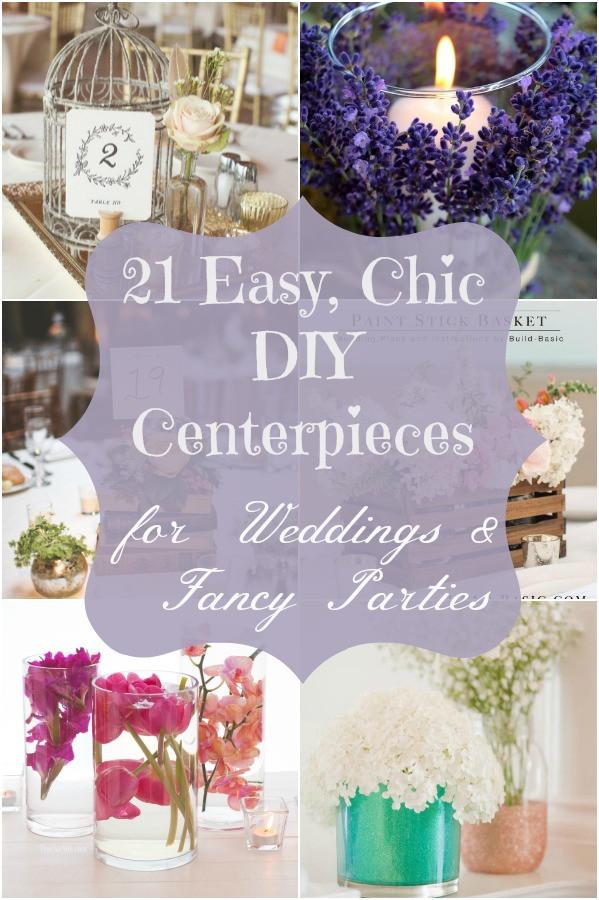 Best ideas about Easy DIY Wedding Centerpieces . Save or Pin 21 Easy Chic DIY Centerpieces for Weddings & Fancy Now.