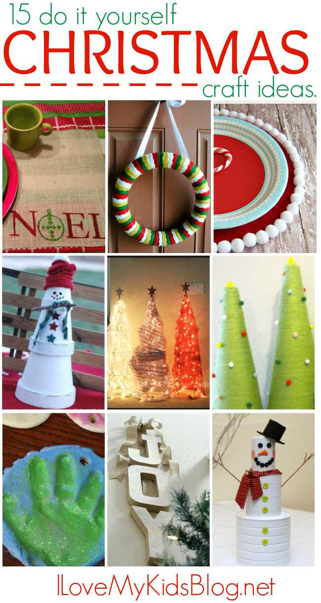 Best ideas about Easy Do It Yourself Projects For Kids . Save or Pin 15 Do it Yourself Christmas Craft Ideas I love My Kids Blog Now.