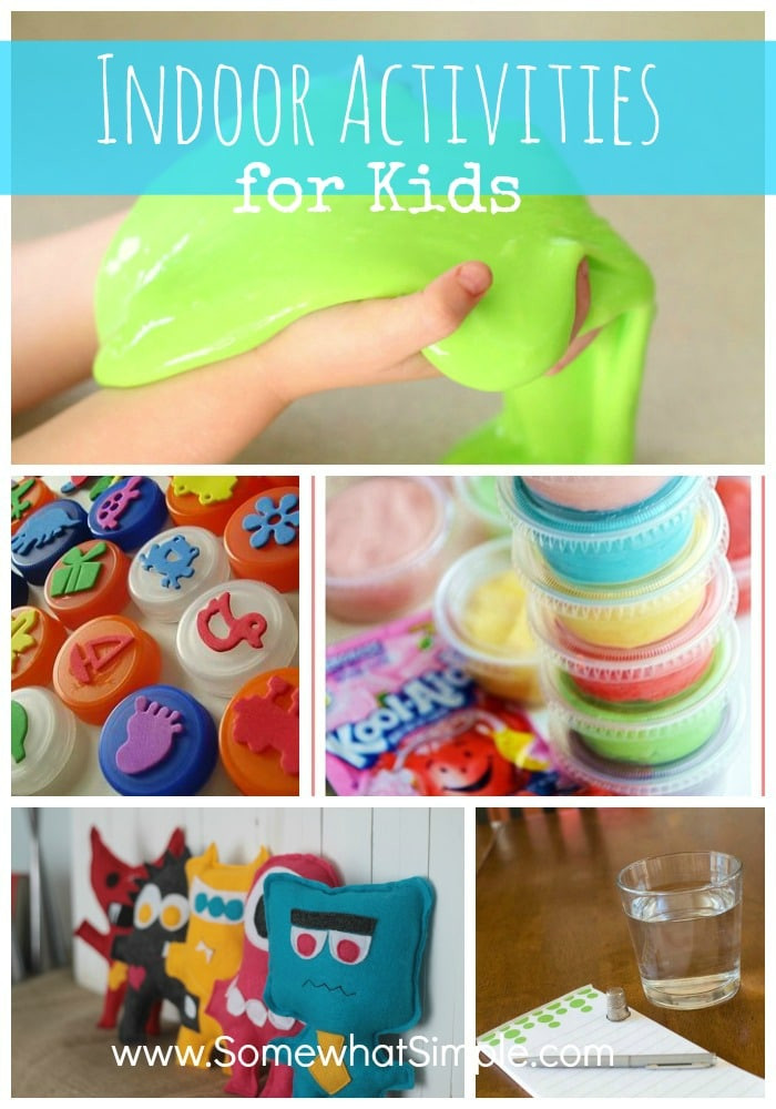 Best ideas about Easy Kids Activities . Save or Pin 5 Indoor Activities for Kids Somewhat Simple Now.