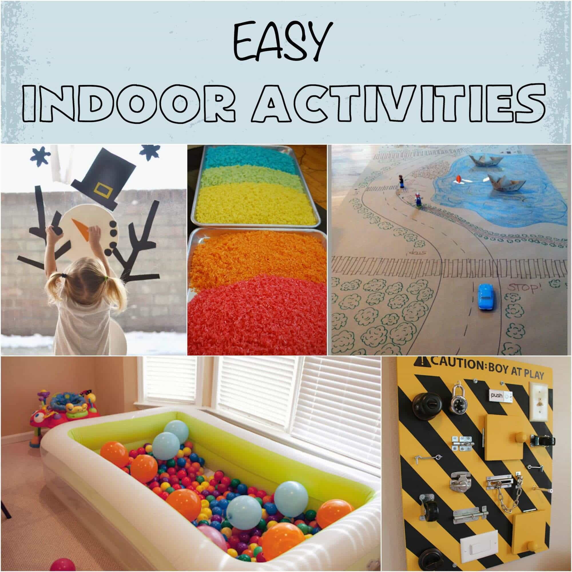 Best ideas about Easy Kids Activities . Save or Pin Easy Indoor Activities Rainy Day Activities Snow Day Now.