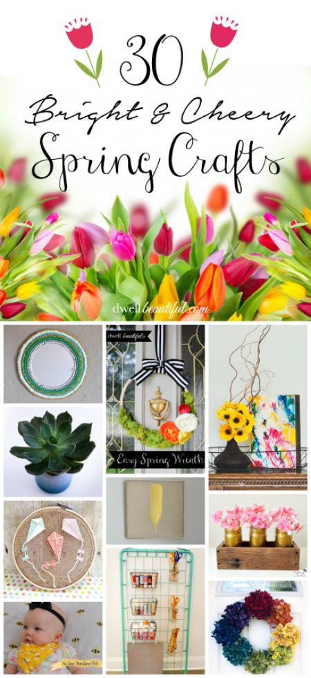 Best ideas about Easy Spring Crafts For Adults . Save or Pin 30 Bright & Cheery Spring Crafts Now.