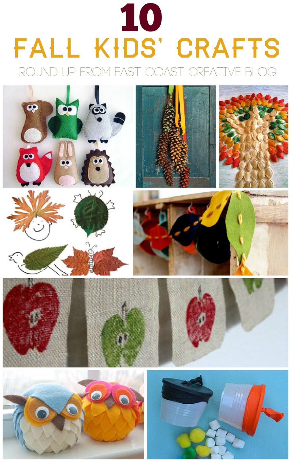 Best ideas about Fall Crafts Ideas For Kids . Save or Pin 10 Fall Kids Crafts East Coast Creative Blog Now.