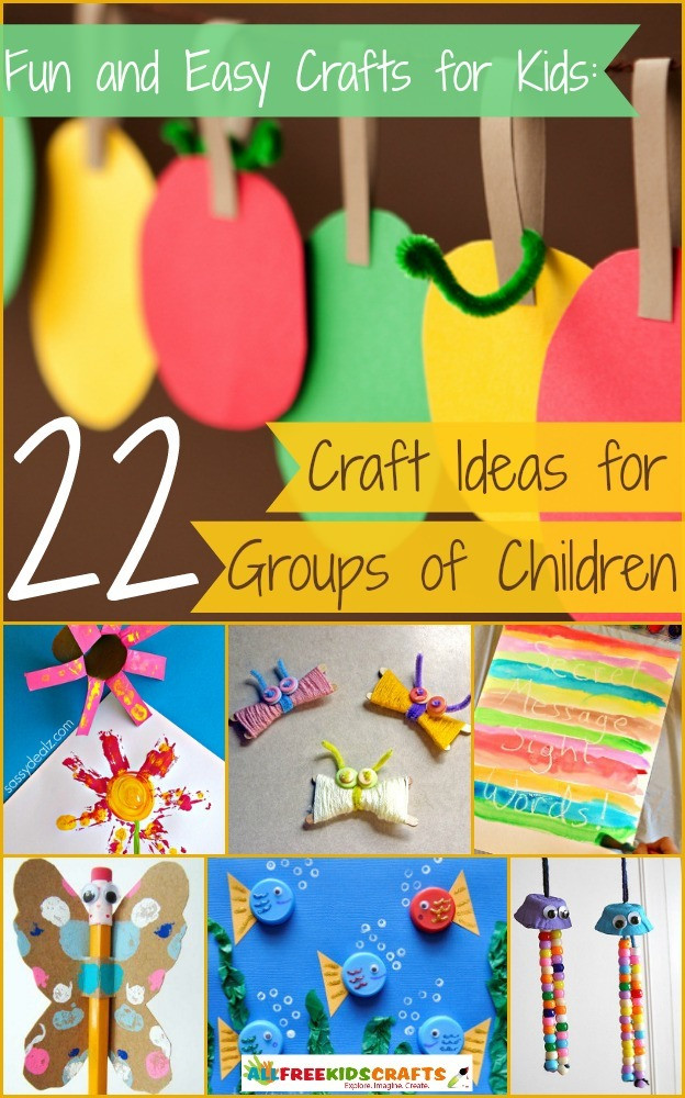 Best ideas about Fun Crafts For Kids . Save or Pin Fun and Easy Crafts for Kids 22 Craft Ideas for Groups Now.