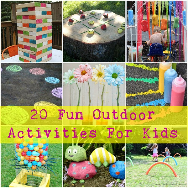 Best ideas about Fun Ideas For Kids . Save or Pin 20 Fun Outdoor Activities For Kids Now.