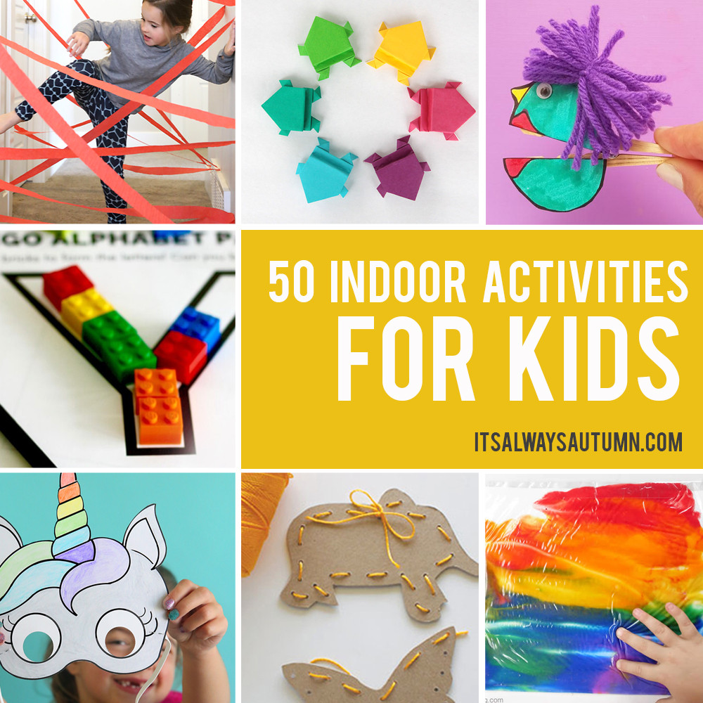 Best ideas about Fun Ideas For Kids . Save or Pin 50 best indoor activities for kids It s Always Autumn Now.