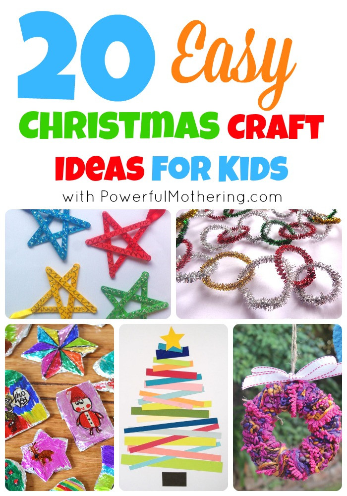 Best ideas about Holiday Craft Idea For Kids . Save or Pin 20 Easy Christmas Craft Ideas for Kids Now.