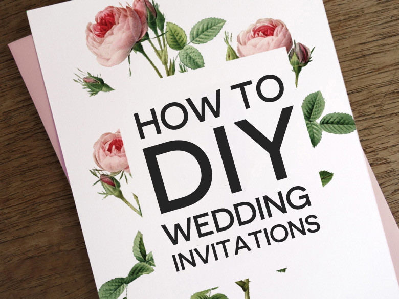 Best ideas about How To DIY Wedding Invitations . Save or Pin How To DIY Wedding Invitations Now.