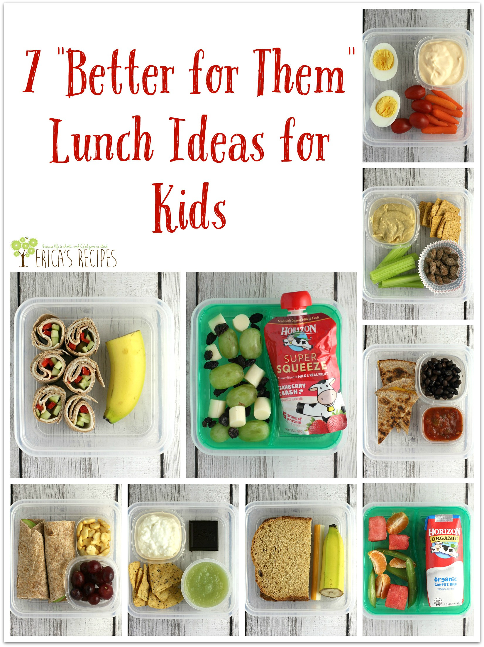 """Best ideas about Ideas For Kids . Save or Pin 7 """"Better for Them"""" Lunch Ideas for Kids Erica s Recipes Now."""