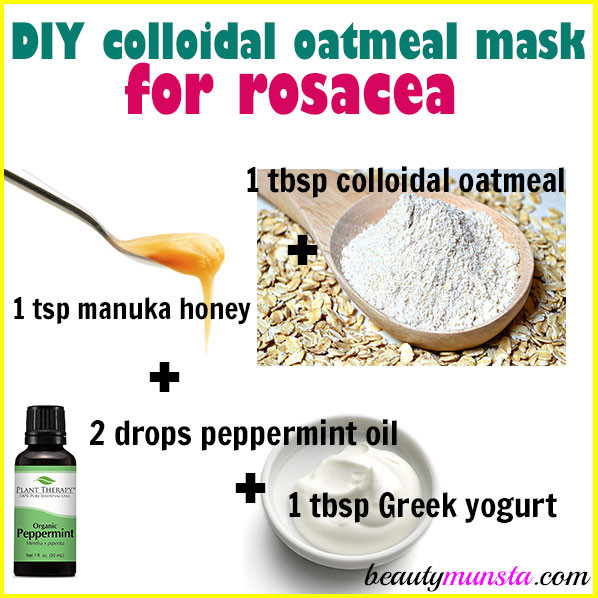 Best ideas about Oatmeal Mask DIY . Save or Pin DIY Colloidal Oatmeal Mask for Rosacea beautymunsta Now.