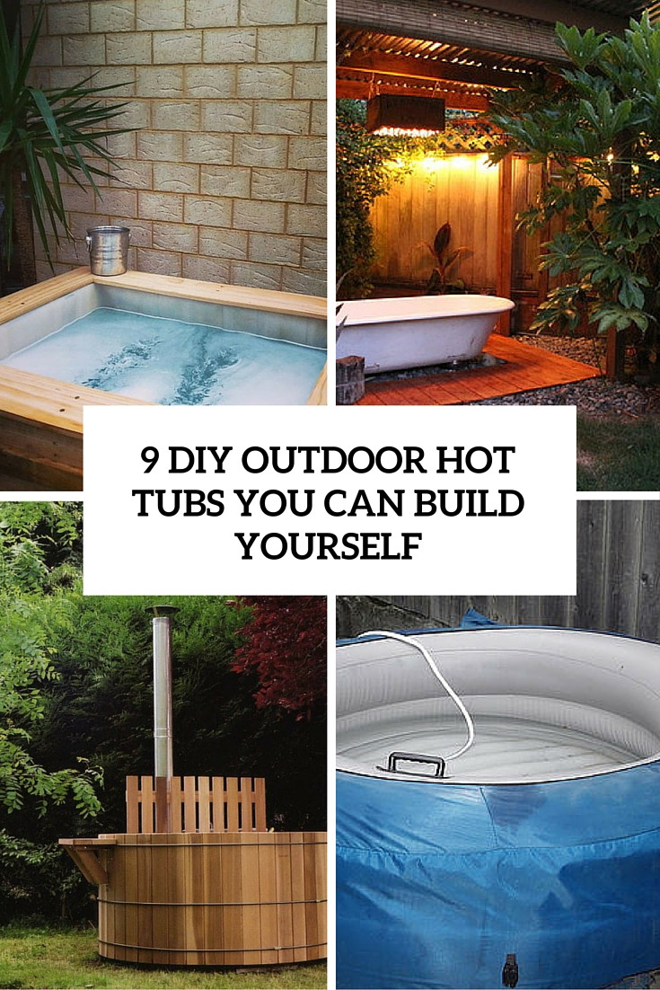 Best ideas about Outdoor Hot Tubs . Save or Pin 9 DIY Outdoor Hot Tubs You Can Build Yourself Shelterness Now.
