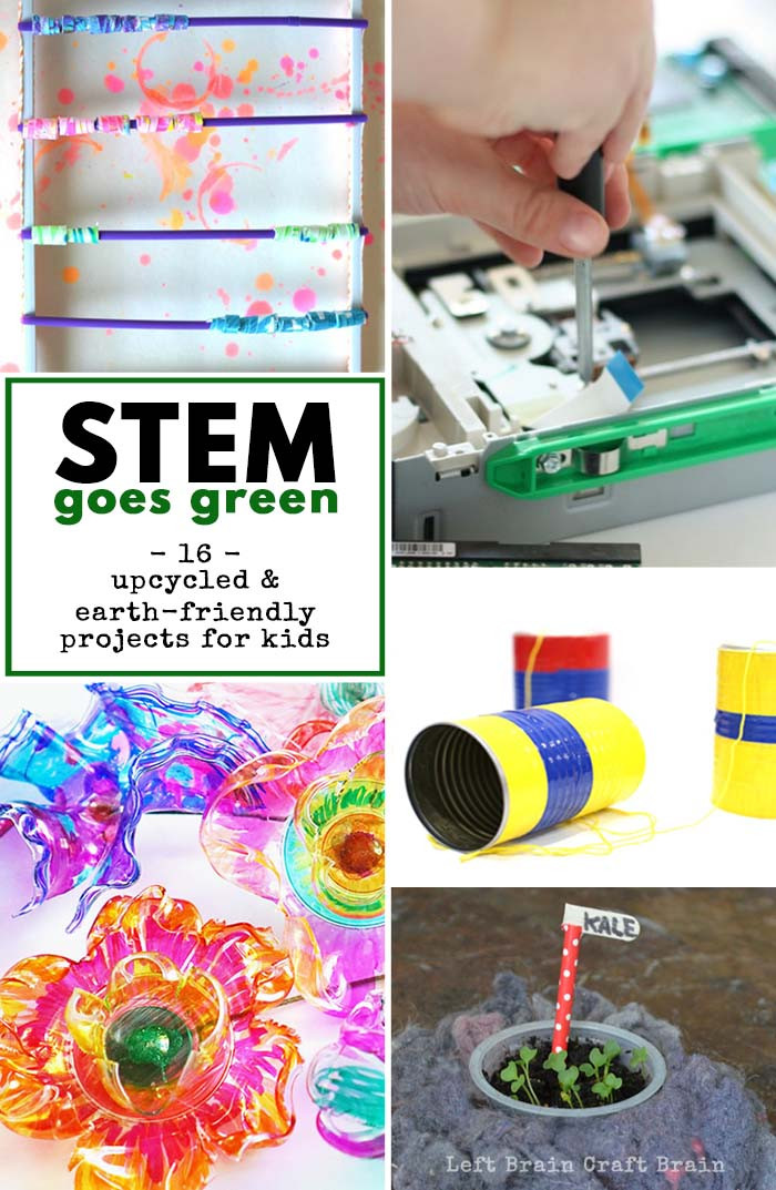 Best ideas about Projects For Kids . Save or Pin STEM Goes Green 16 Upcycled and Earth Friendly Projects Now.
