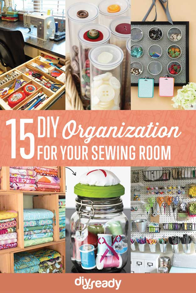 Best ideas about Room Organization DIY . Save or Pin Sewing Room Organization Ideas DIY Projects Craft Ideas Now.
