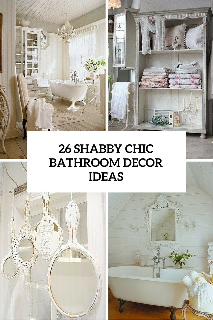 Best ideas about Shabby Chic Bathroom Accesories . Save or Pin 26 Adorable Shabby Chic Bathroom Décor Ideas Shelterness Now.