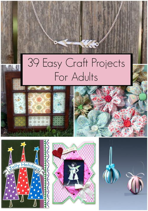 Best ideas about Simple Crafts Ideas For Adults . Save or Pin 39 Easy Craft Projects For Adults Now.