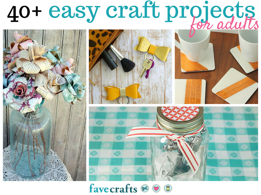 Best ideas about Simple Crafts Ideas For Adults . Save or Pin 44 Easy Craft Projects For Adults Now.